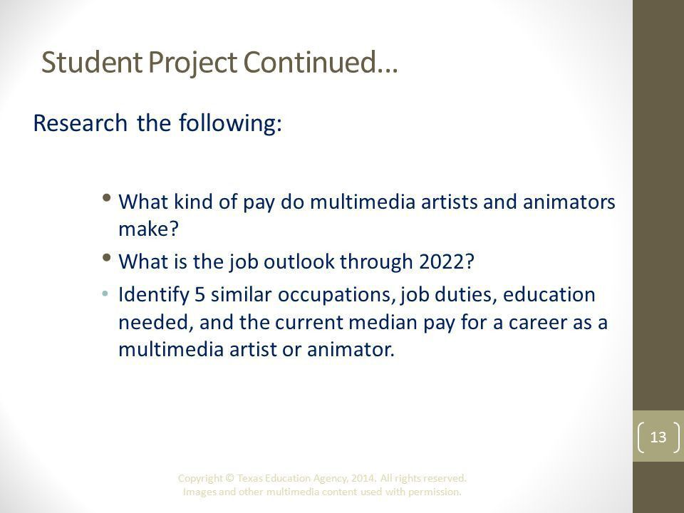 Overview of the Animation Industry Copyright © Texas Education ...