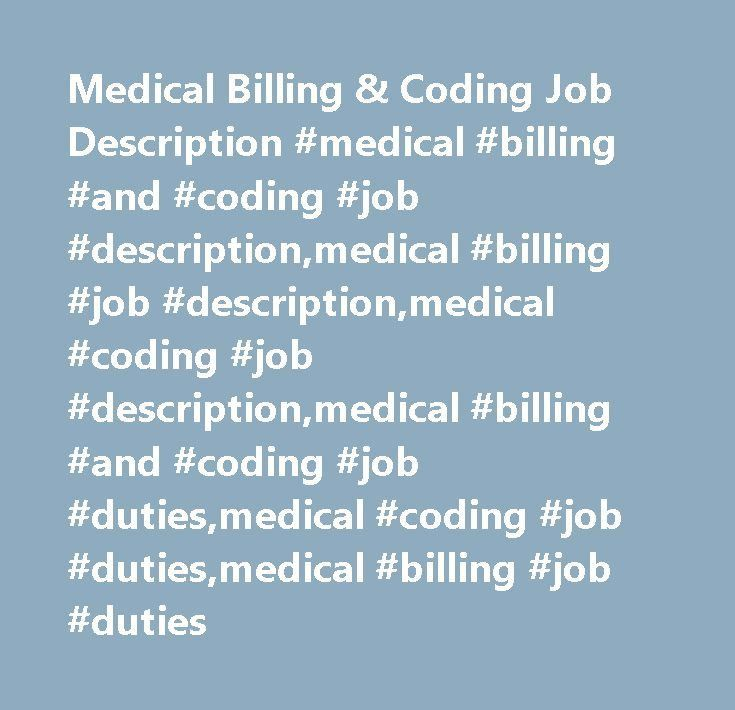 Medical Billing & Coding Job Description #medical #billing #and ...