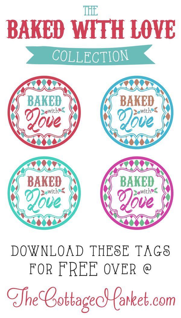 Baked with Love Printable Tags a Gift to YOU | Printable tags ...