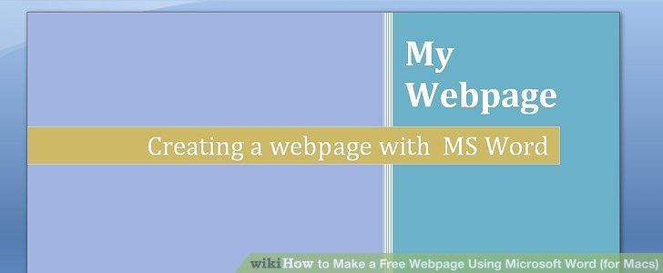 3 Ways to Make a Free Webpage Using Microsoft Word (for Macs)
