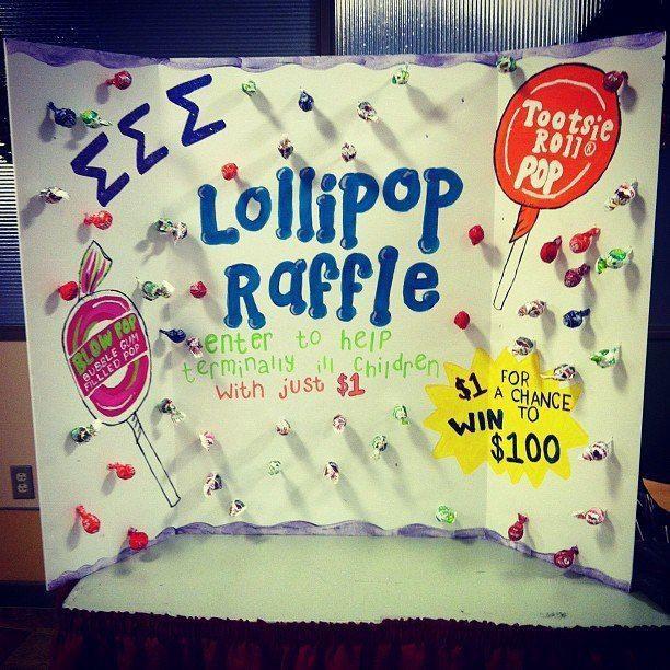fundraiser: lollipop raffle...people donate $ 1 and get a lollipop ...
