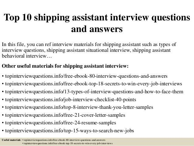top-10-shipping-assistant -interview-questions-and-answers-1-638.jpg?cb=1426757813