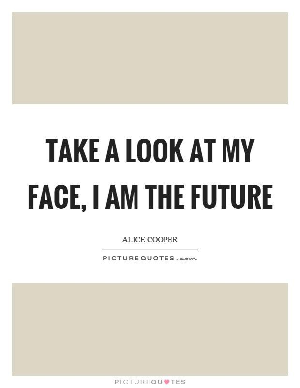 Alice Cooper Quotes & Sayings (129 Quotations) - Page 3
