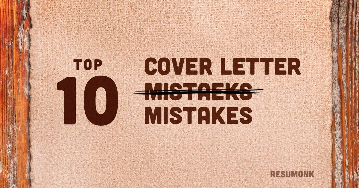 Don't Make These 10 Cover Letter Mistakes - Resumonk Blog