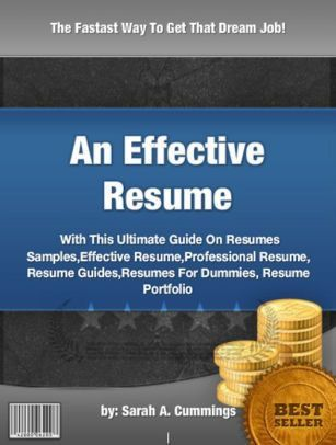 An Effective Resume : With This Ultimate Guide On Resumes Samples ...