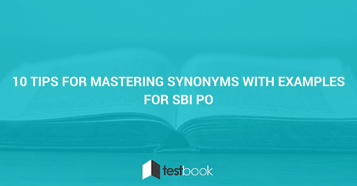 10 Tips for Mastering Synonyms with Examples for SBI PO