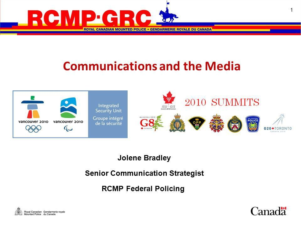 Jolene Bradley Senior Communication Strategist RCMP Federal ...