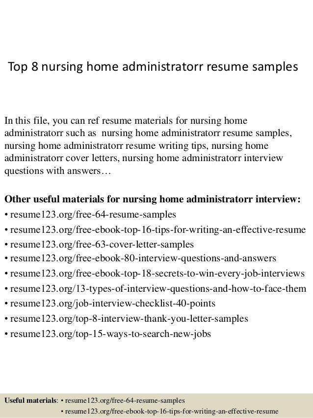 top-8-nursing-home-administratorr-resume-samples-1-638.jpg?cb=1427986483