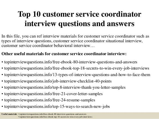 top-10-customer-service-coordinator -interview-questions-and-answers-1-638.jpg?cb=1427839308