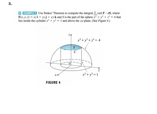 3. EXAMPLE 2 Use Stokes' Theorem To Compute The In... | Chegg.com