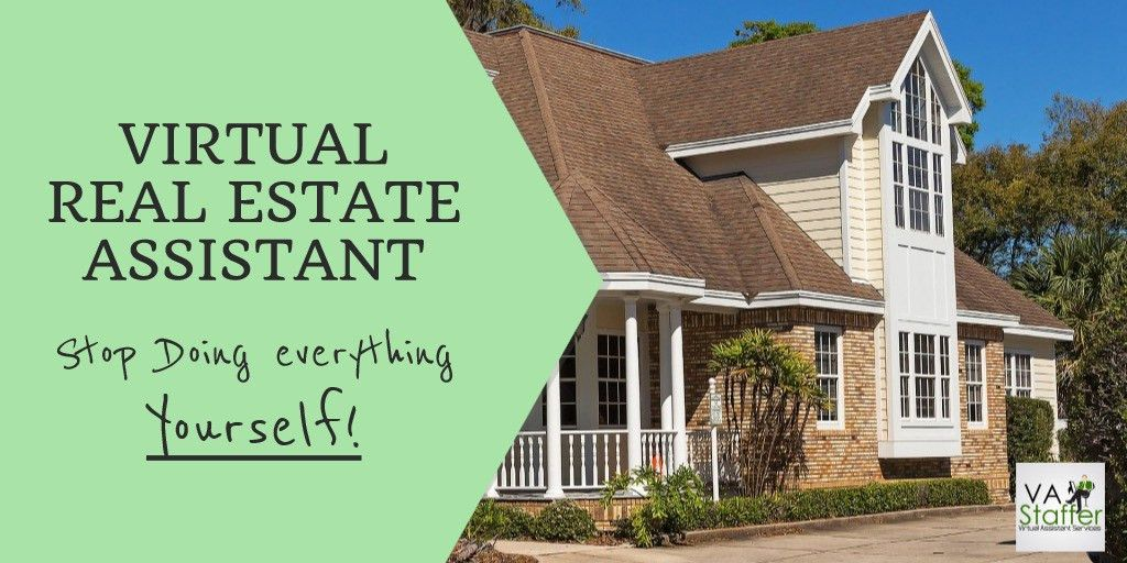 Virtual Real Estate Assistant | Benefits and Tips
