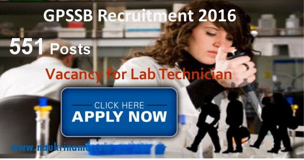 GPSSB 551 Lab Technician Jobs 2016, gujarat.gov.in