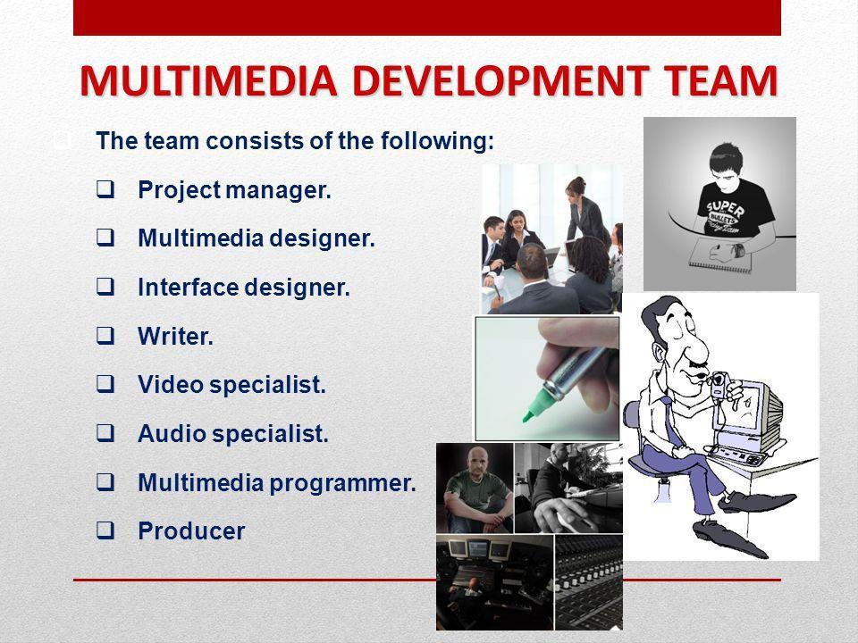 MULTIMEDIA Development Team. - ppt video online download