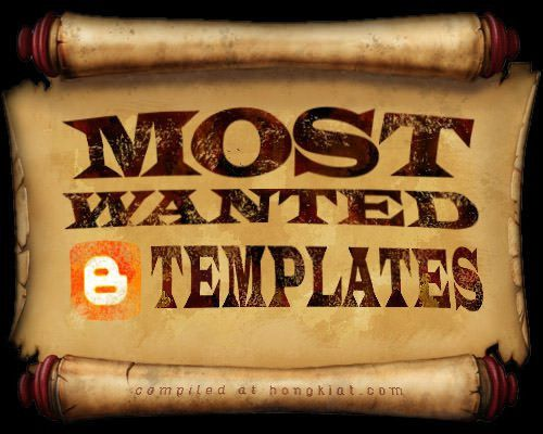 50+ Most Wanted Blogger Templates - Hongkiat