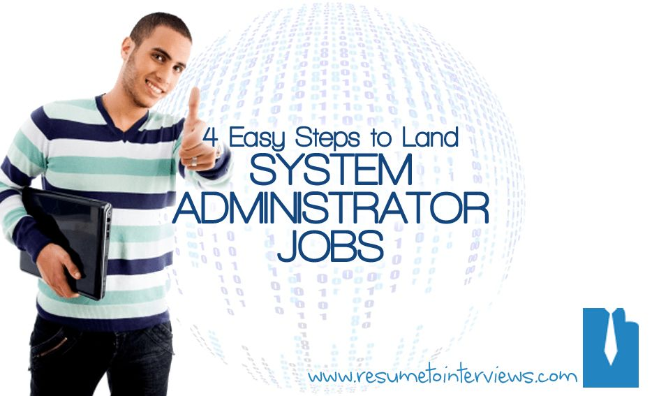 Landing System Administrator Jobs at Any Level | Resume to Interviews