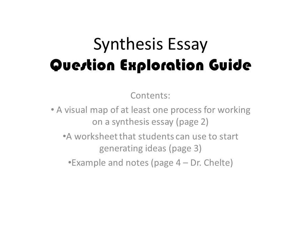 Persuasive Essay Topics High School Students Synthesis Essay Question Exploration Guide Contents A Visual Map  Sample Thesis Essay also Science Fiction Essay Synthesis Essay Example Examples For Essays Examples For Essays  Process Essay Thesis