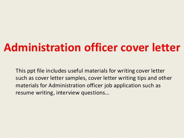 administration-officer-cover-letter-1-638.jpg?cb=1393990435