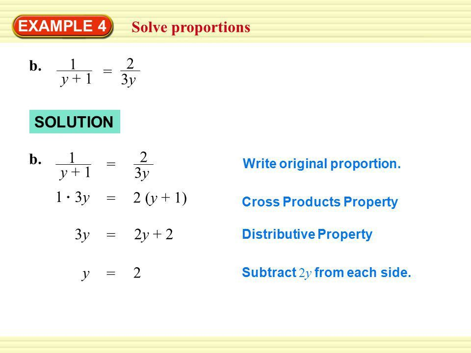 EXAMPLE 4 Solve proportions SOLUTION a x 16 = Multiply. Divide ...