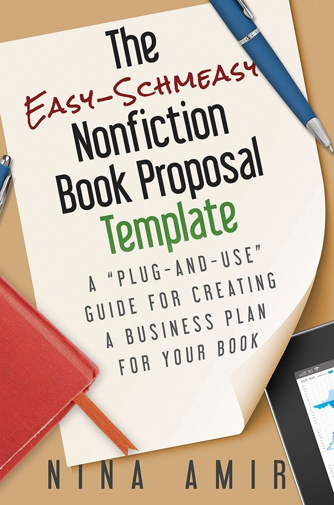 The Nonfiction Book Proposal Demystified - Write Nonfiction NOW!