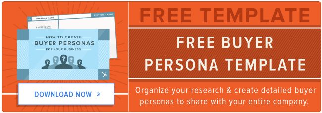 How to Create Detailed Buyer Personas for Your Business [Free ...