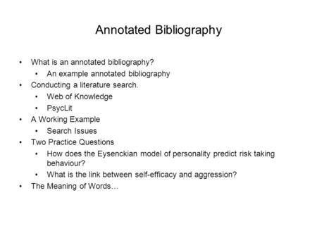 How to Prepare an Annotated Bibliography - ppt video online download