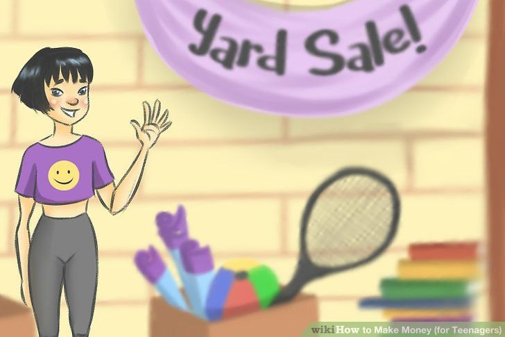 4 Ways to Make Money (for Teenagers) - wikiHow