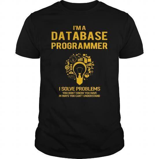 Database Programmer | Job Shirts | Pinterest