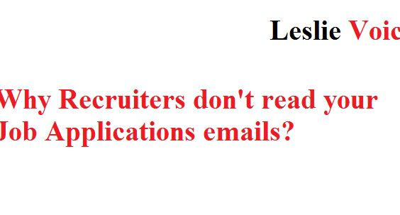 Five reasons recruiters don't read your job application email ...