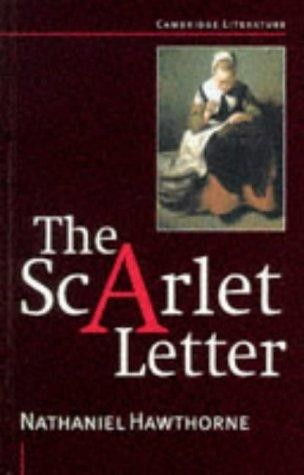 The Scarlet Letter (Cambridge Literature) by Nathaniel Hawthorne ...