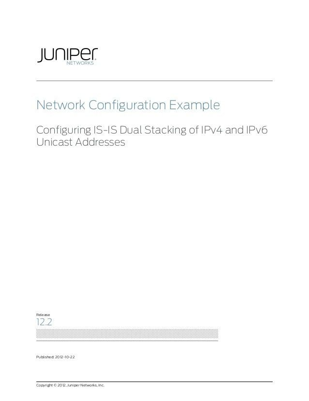 Network Configuration Example: Configuring IS-IS Dual Stacking of IPv…