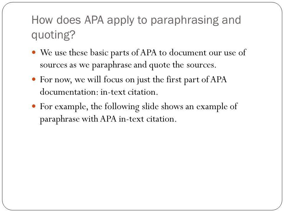 Paraphrasing and Quoting with APA Unit 4 Seminar. - ppt download