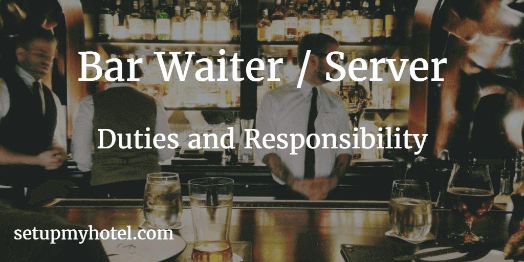 Bar Waiter / Bar Waitress / Cocktail Server - Duties and ...