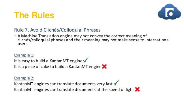 9 Golden Rules for Writing for Machine Translation