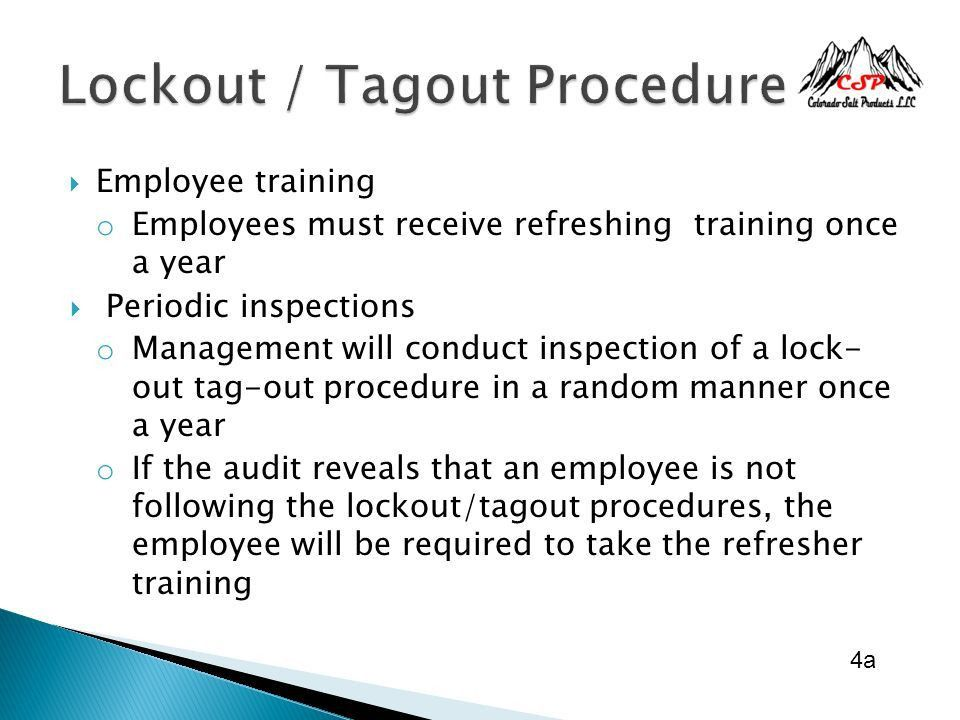 The purpose of this Lockout/Tagout Procedure is to have a positive ...