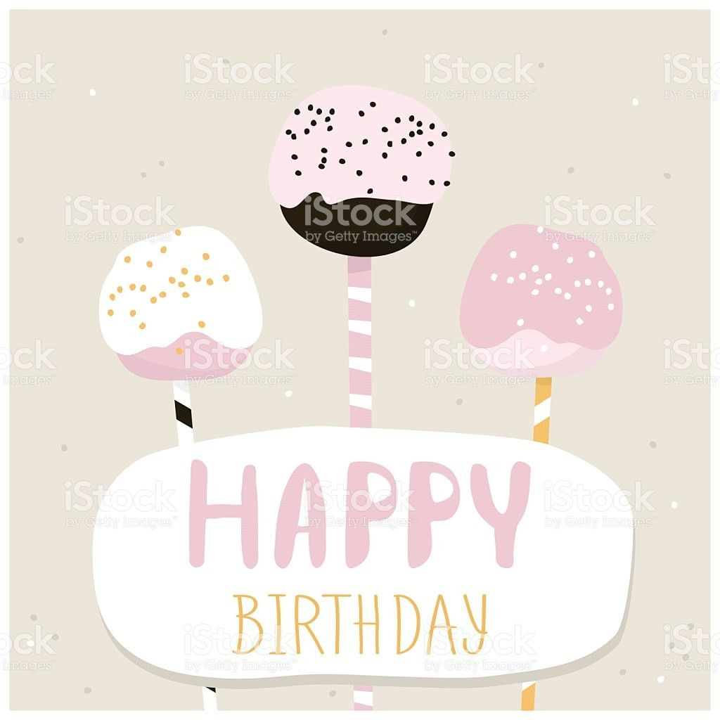Cute Cake Pops With Happy Birthday Wish Greeting Card Template ...