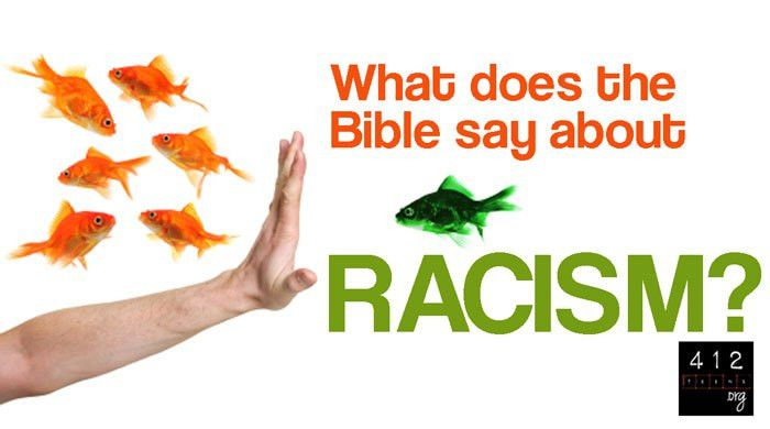 What does the Bible say about racism, prejudice, and ...