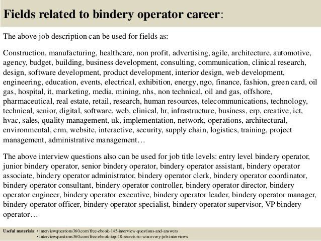 Top 10 bindery operator interview questions and answers