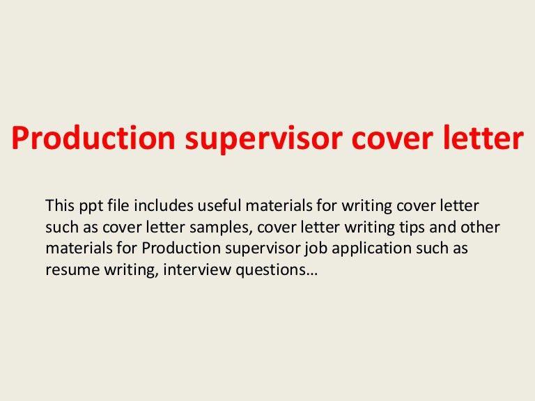 productionsupervisorcoverletter-140223210440-phpapp01-thumbnail-4.jpg?cb=1393189523