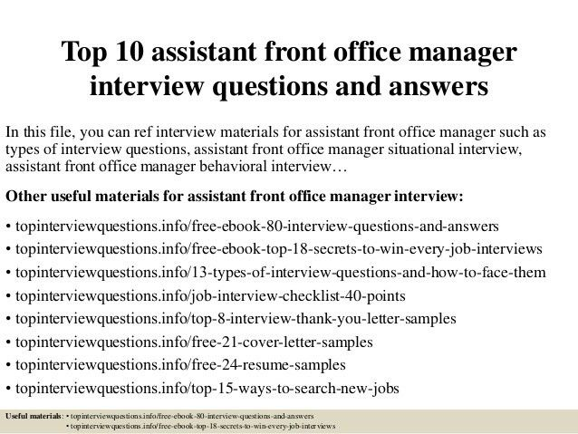 top-10-assistant-front-office-manager -interview-questions-and-answers-1-638.jpg?cb=1428980032