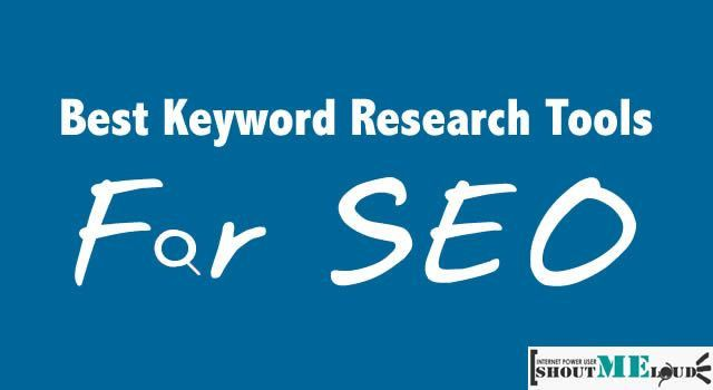 Best Keyword Research Tools For SEO in any Niche: 2017 Edition