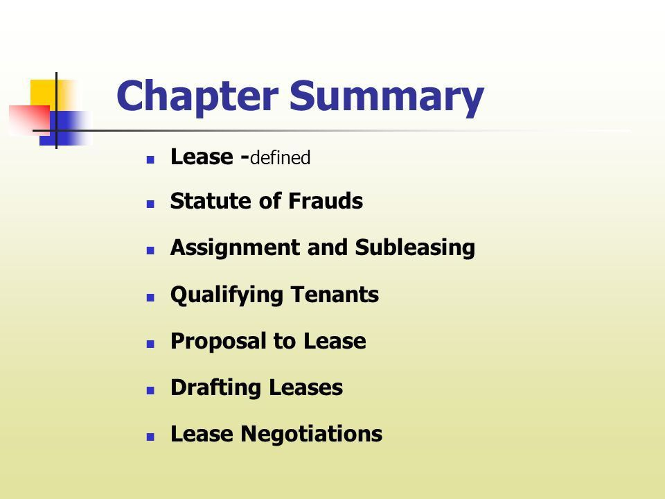 Chapter 3 Leases and Leasing. I. Lease - Definition LEASE is a ...