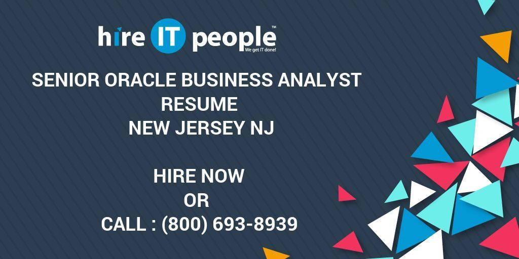 Senior Oracle Business Analyst Resume New Jersey NJ - Hire IT ...