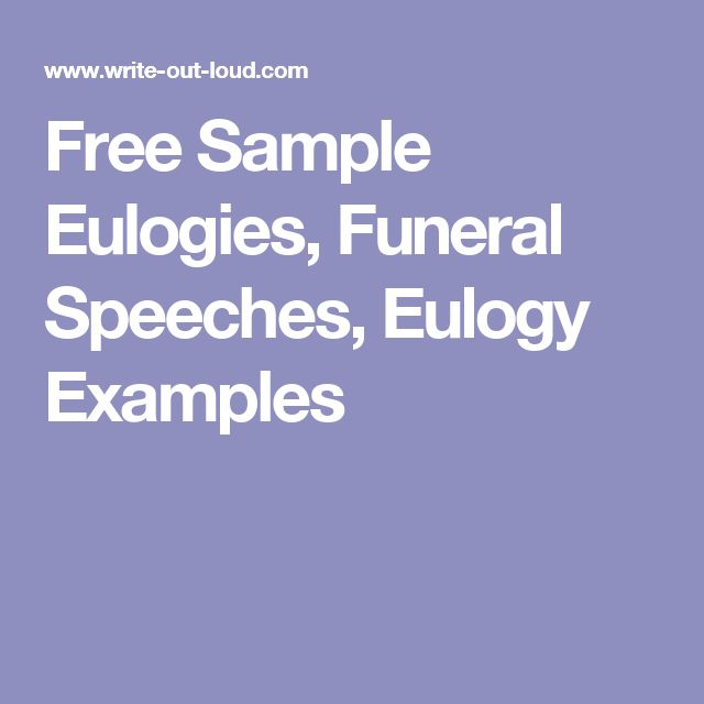 Free Sample Eulogies, Funeral Speeches, Eulogy Examples | Funeral ...