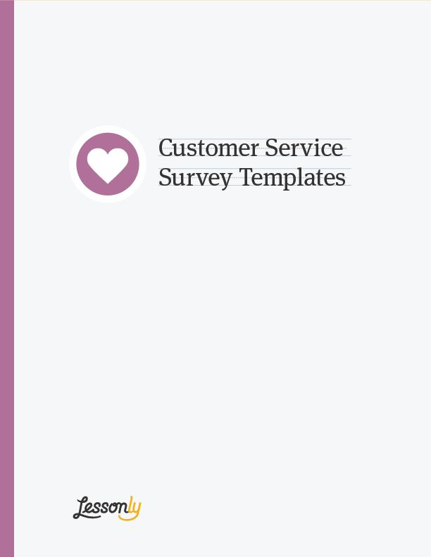 FREE Customer Service Survey Templates - Lessonly