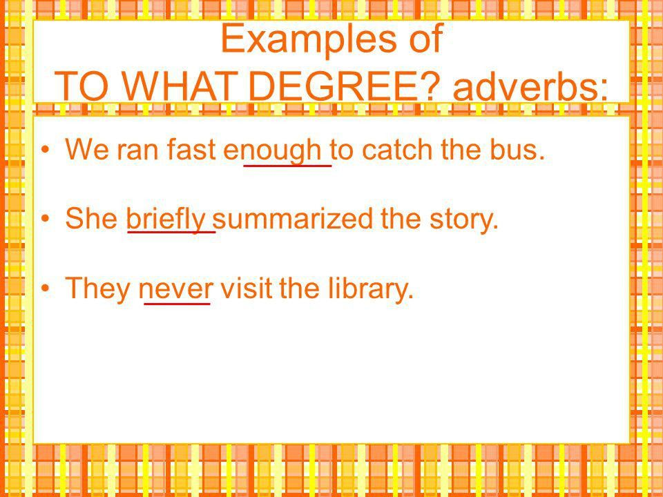 MINI LESSON: Adverbs. - ppt video online download