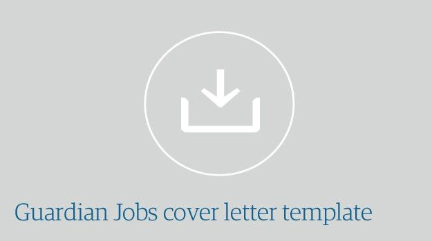 Guardian Jobs cover letter template | Guardian Jobs