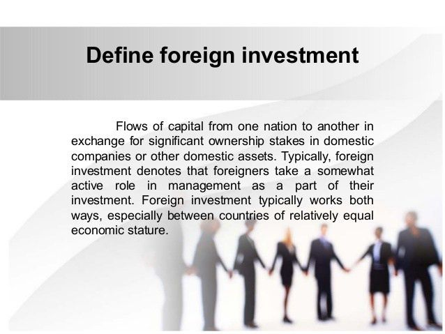 International Business Law - Foreign Investment