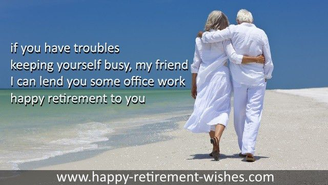 Retirement wishes friend and best retiring quotes special friends