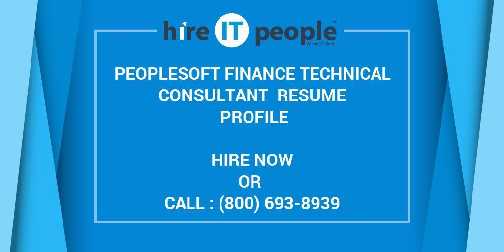 Peoplesoft Finance Technical Consultant Resume Profile - Hire IT ...