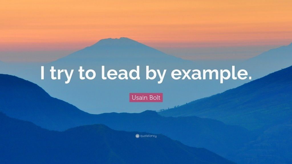 Quote Lead By Example Lead Example Quotes Quotesgram - Daily ...